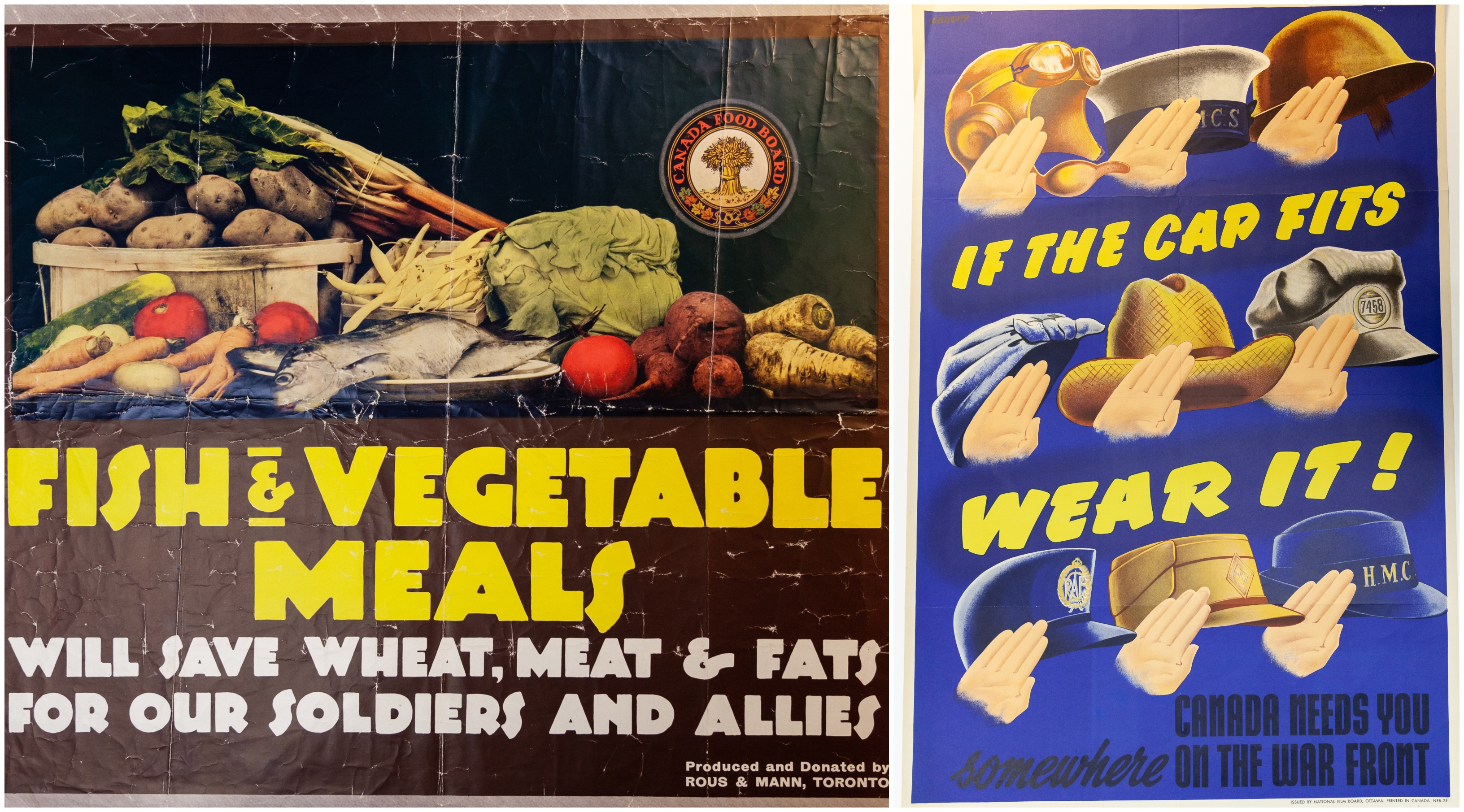 """Fish and Vegetable Meals will save wheat, meat and fats for our soldiers and allies"" poster, no C25, First World War poster collection, 1914. ""If the Cap Fits, Wear it!"" poster, no. C3, Second World War poster collection, 1939-1945"